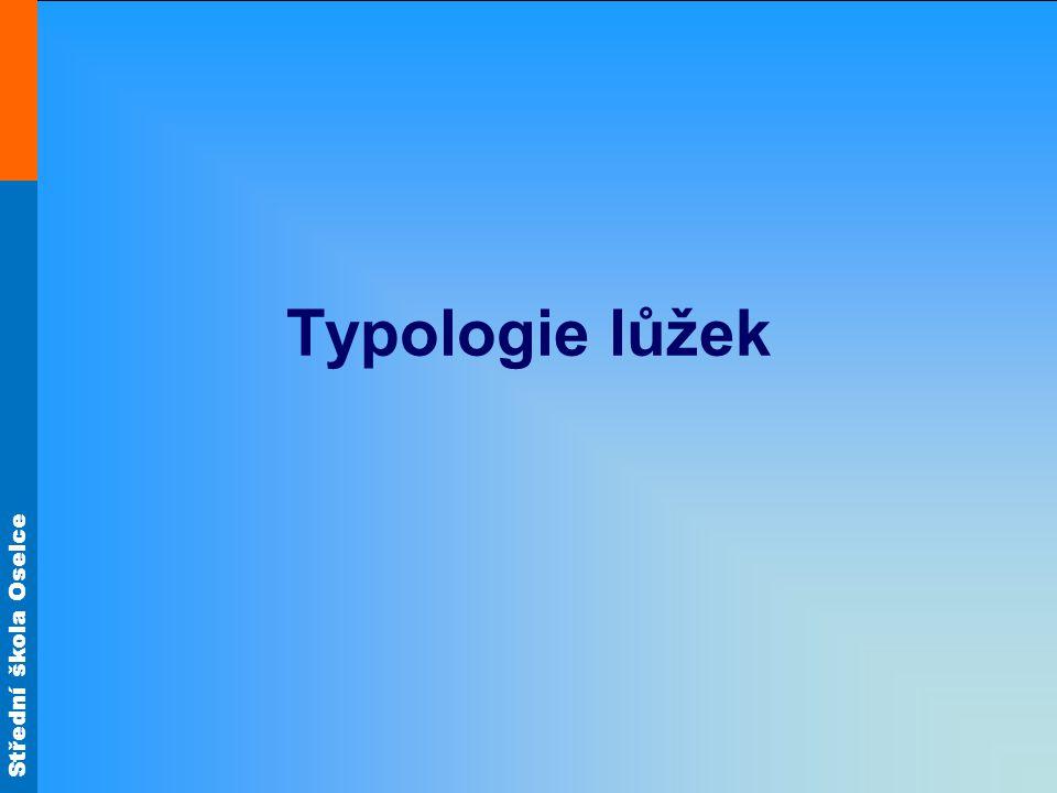 Střední škola Oselce Typologie lůžek