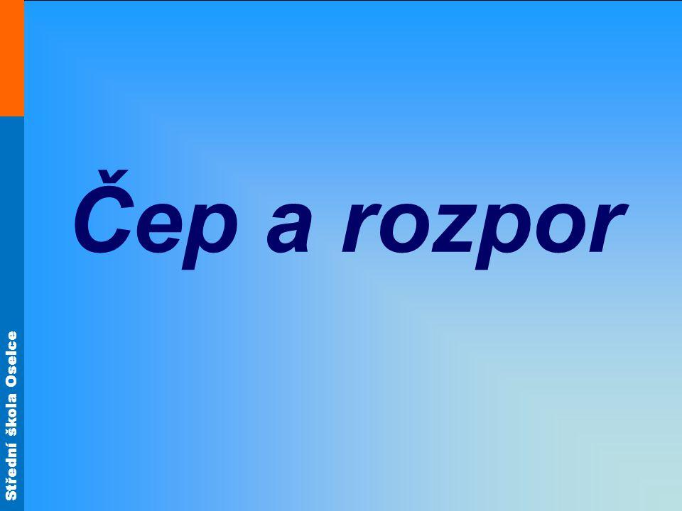 Střední škola Oselce Čep a rozpor (zařazení) Jedná se o rámový spoj rohový.