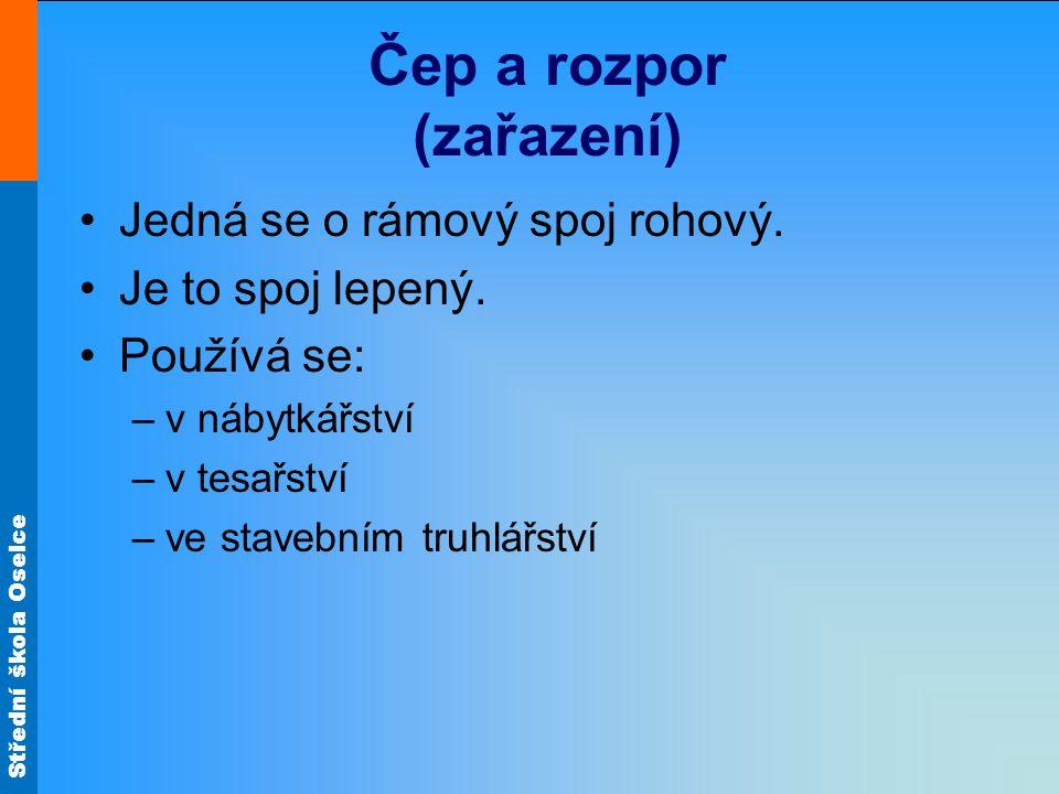 Střední škola Oselce Čep a rozpor (výroba)