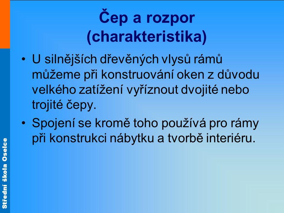Střední škola Oselce Čep a rozpor rozkreslení