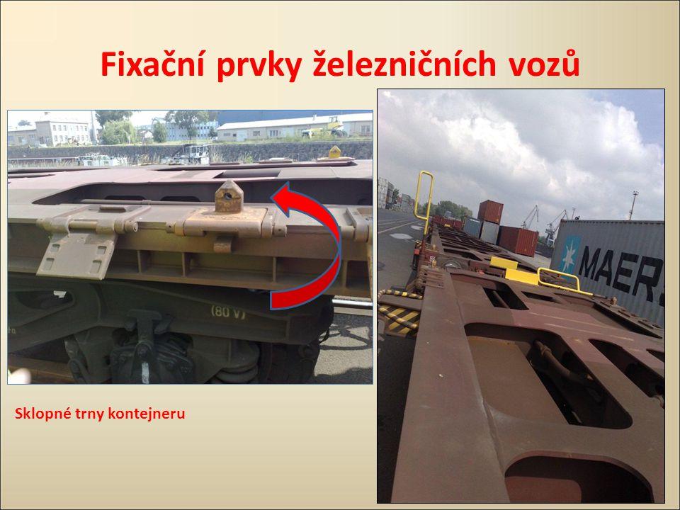 Fixační prvky železničních vozů Sklopné trny kontejneru
