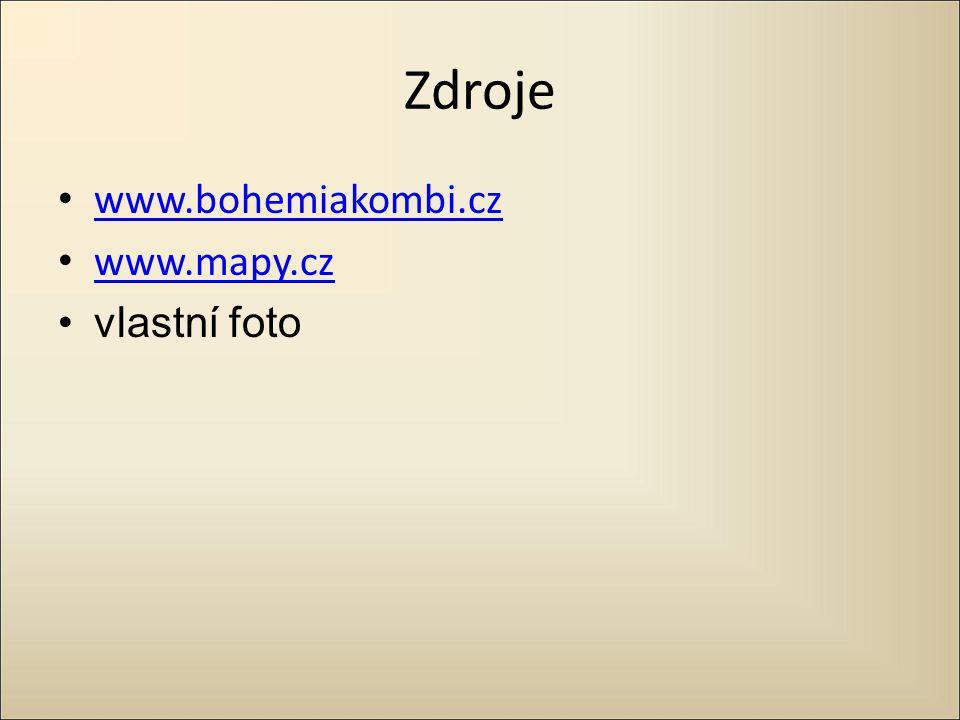 Zdroje www.bohemiakombi.cz www.mapy.cz vlastní foto
