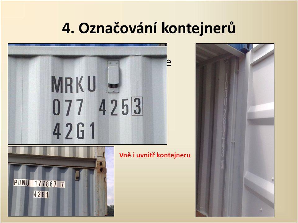 4. Označování kontejnerů a také o bezpečnosti práce Vně i uvnitř kontejneru