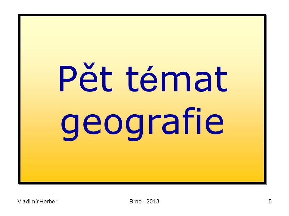 Vladimír HerberBrno - 201376 Závěr Co je geografické, dá se zobrazit na mapě.