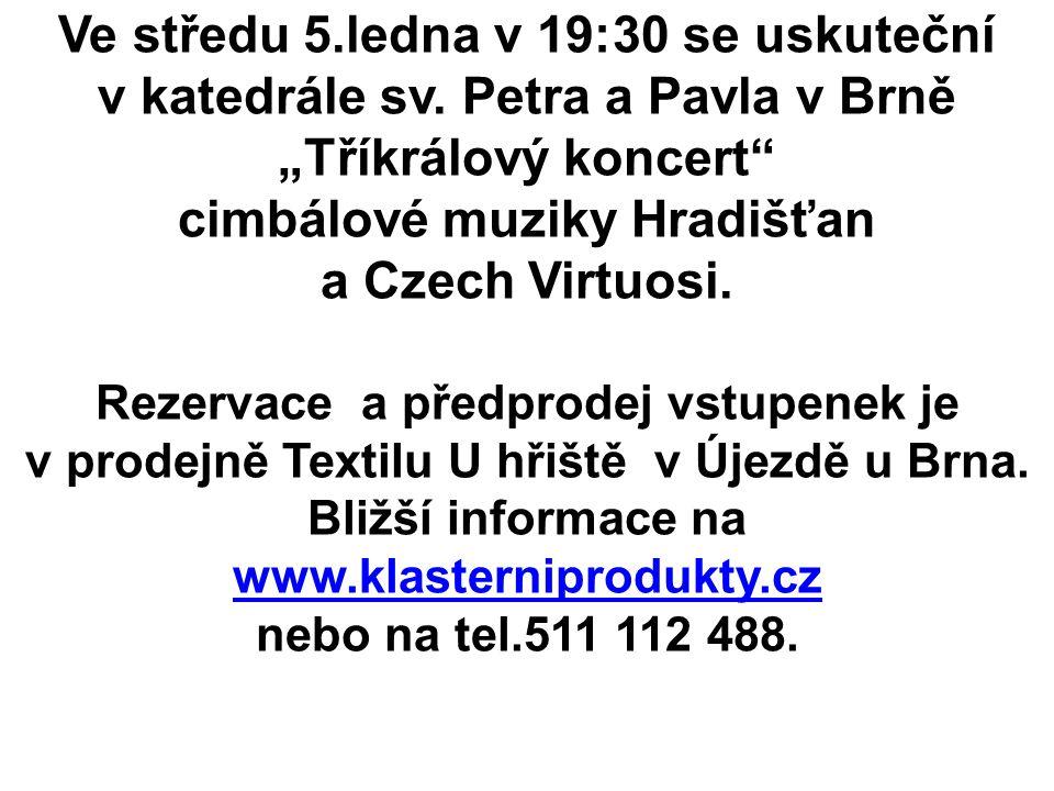 Ve středu 5.ledna v 19:30 se uskuteční v katedrále sv.