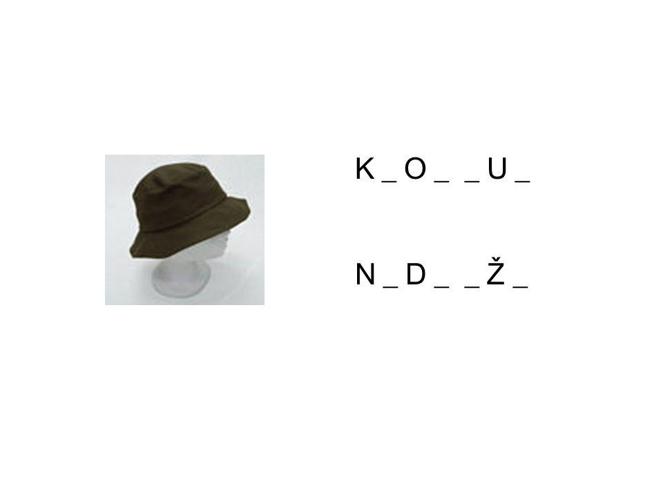 K _ O _ _ U _ N _ D _ _ Ž _