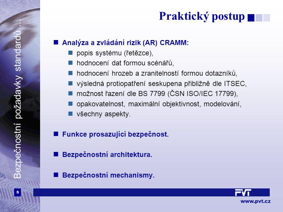 6 www.pvt.cz Bezpečnostní požadavky standardů...