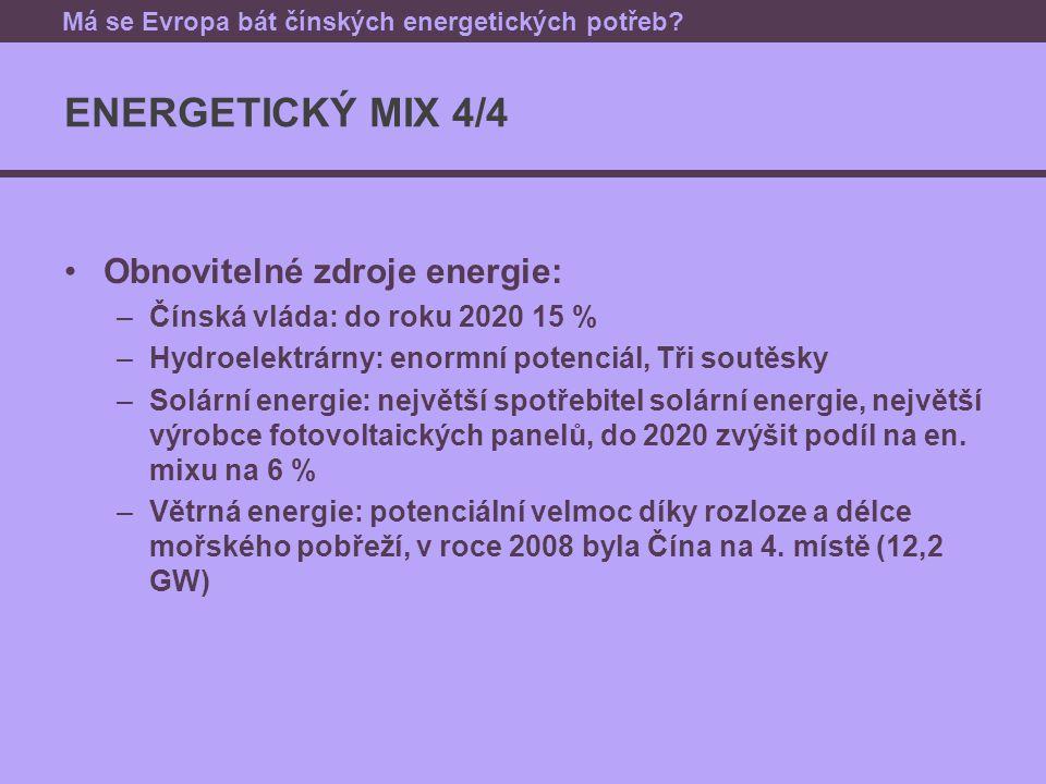 P OTENCIÁLNĚ PROBLEMATICKÉ OBLASTI PRO EU Jaderná energie → OK Obnovitelné zdroje → OK Uhlí → environmentální degradace, emise Ropa a zemní plyn Energetická politika ČLR