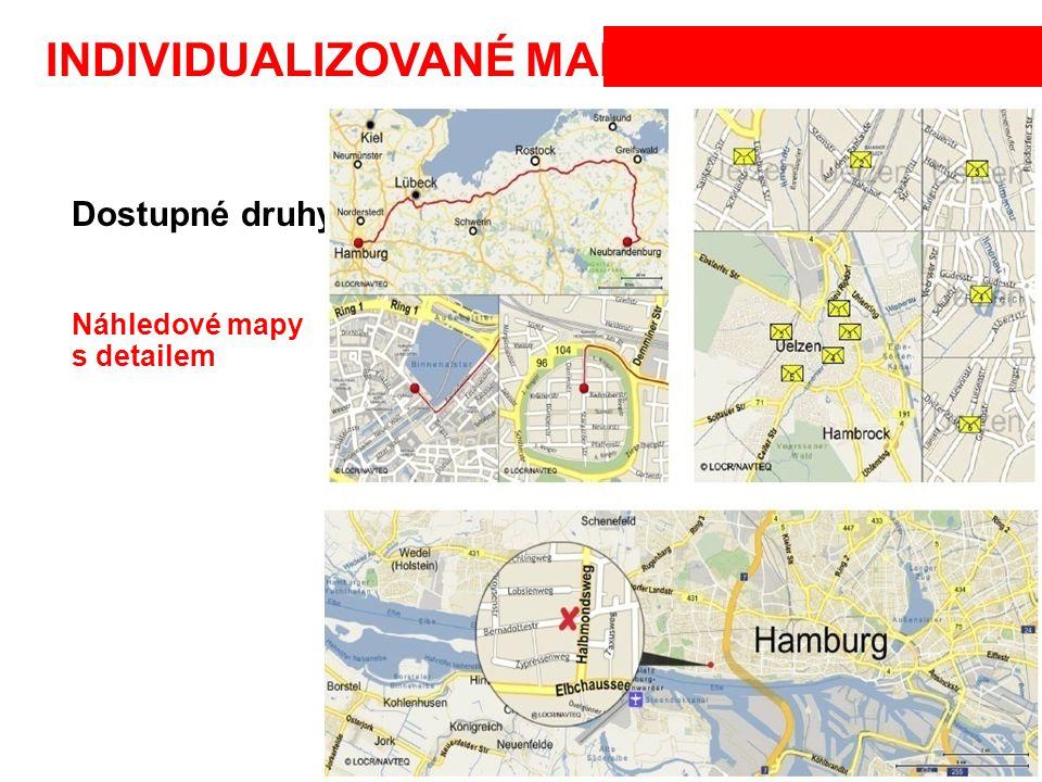 INDIVIDUALIZOVANÉ MAPY Dostupné druhy Náhledové mapy s detailem