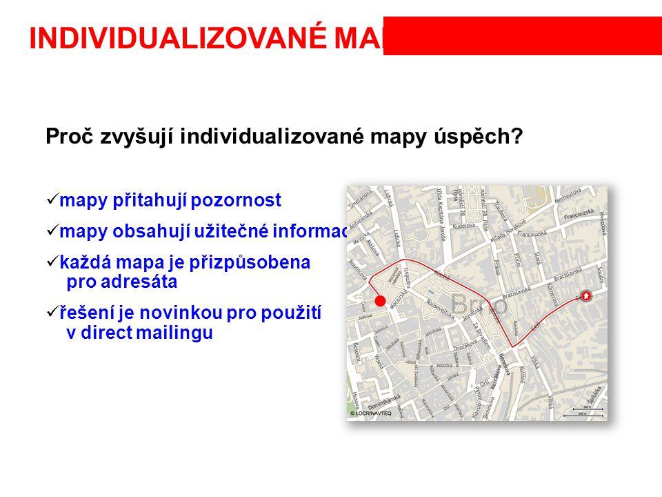 INDIVIDUALIZOVANÉ MAPY Proč zvyšují individualizované mapy úspěch? mapy přitahují pozornost mapy obsahují užitečné informace každá mapa je přizpůsoben