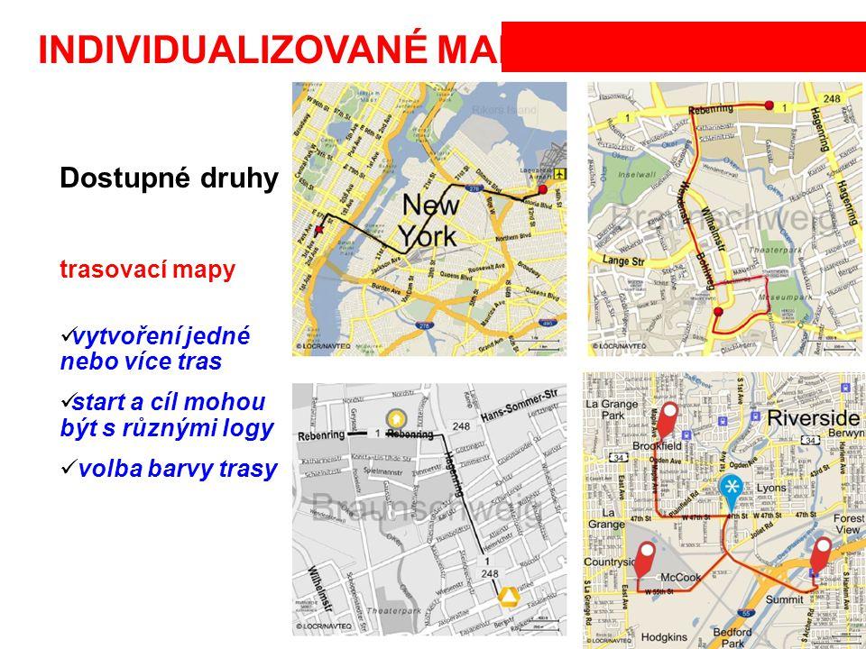 INDIVIDUALIZOVANÉ MAPY Dostupné druhy trasovací mapy vytvoření jedné nebo více tras start a cíl mohou být s různými logy volba barvy trasy