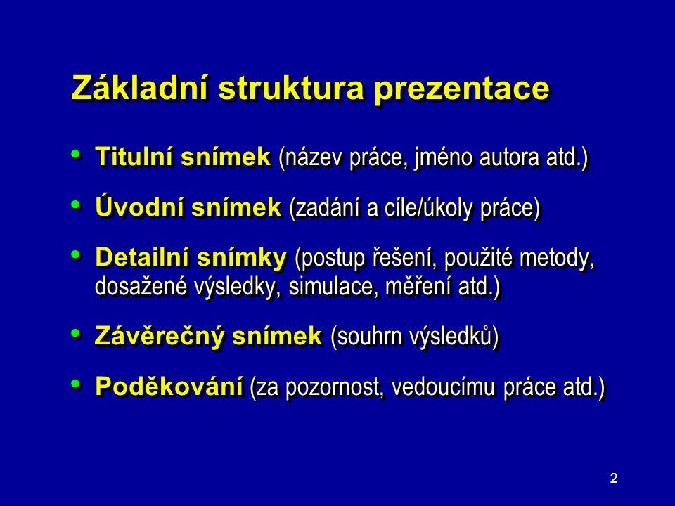 1 Zásady a doporučení pro tvorbu elektronických prezentací Určeno studentům bakalářského a magisterského studia EST na FEKT VUT v Brně pro obhajoby pr