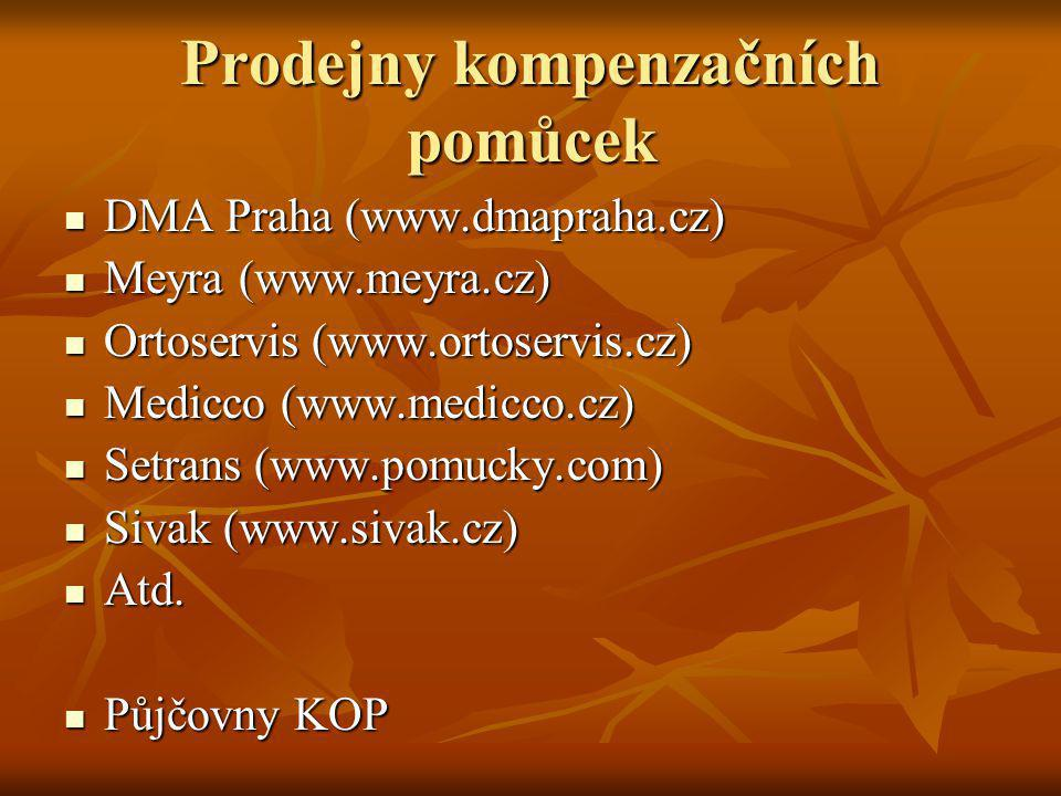 Prodejny kompenzačních pomůcek DMA Praha (www.dmapraha.cz) DMA Praha (www.dmapraha.cz) Meyra (www.meyra.cz) Meyra (www.meyra.cz) Ortoservis (www.ortos