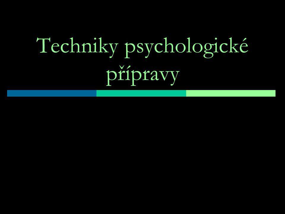 Techniky psychologické přípravy