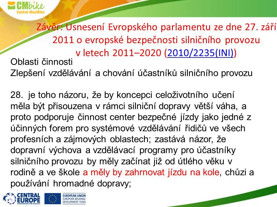 Oblasti činnosti Zlepšení vzdělávání a chování účastníků silničního provozu 28.