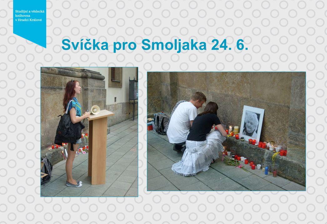 Svíčka pro Smoljaka 24. 6.