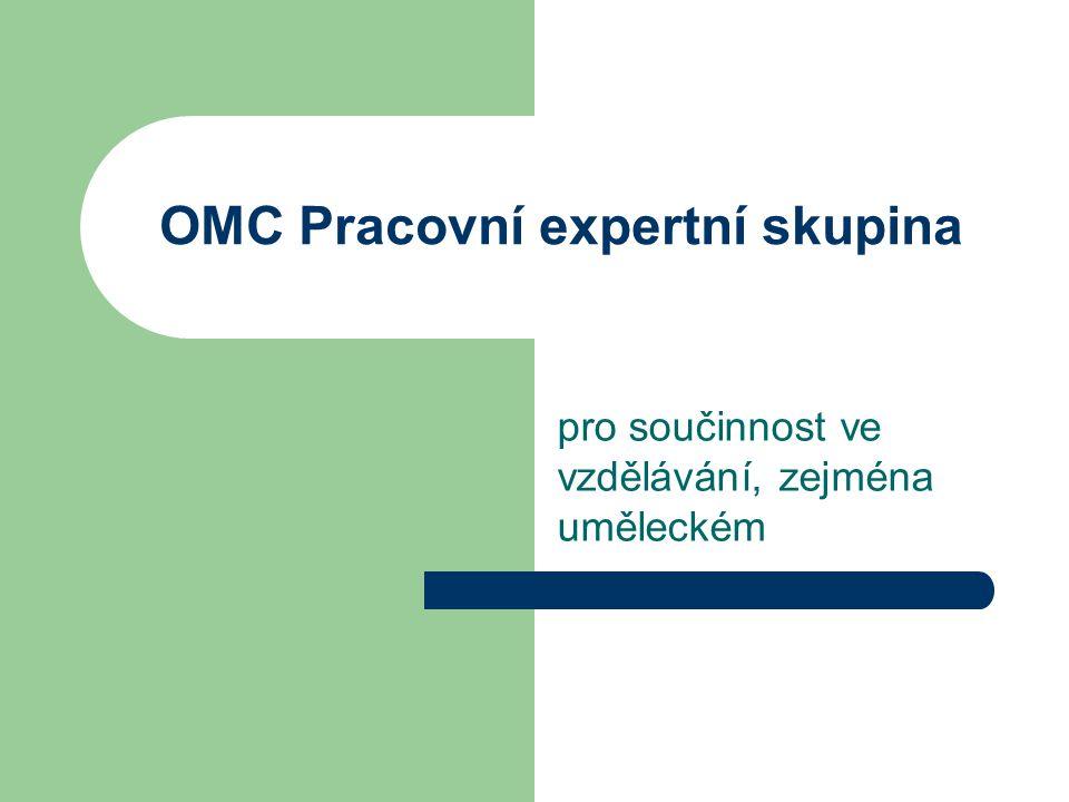 OMC Pracovní expertní skupina pro součinnost ve vzdělávání, zejména uměleckém