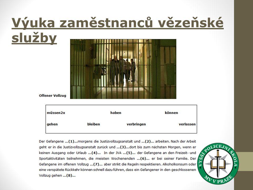 Výuka zaměstnanců vězeňské služby
