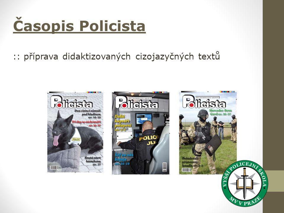 Časopis Policista :: příprava didaktizovaných cizojazyčných textů