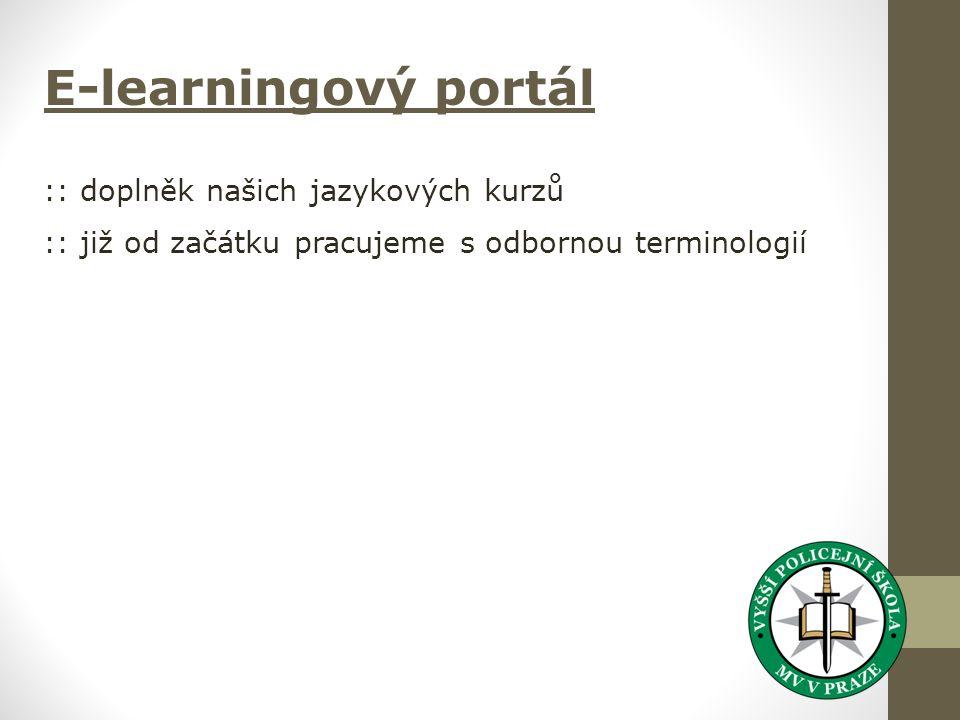 E-learningový portál :: doplněk našich jazykových kurzů :: již od začátku pracujeme s odbornou terminologií