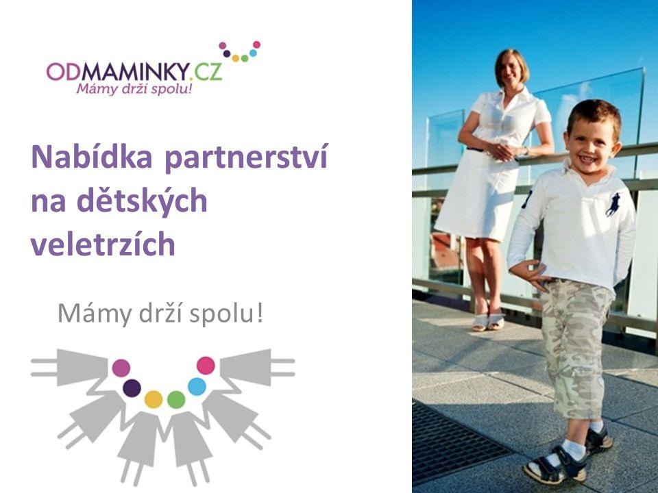 Nabídka partnerství na dětských veletrzích Mámy drží spolu!