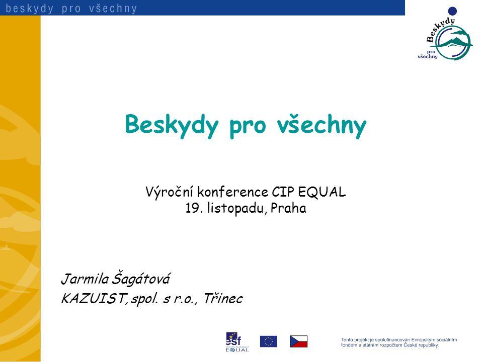 Beskydy pro všechny Výroční konference CIP EQUAL 19.