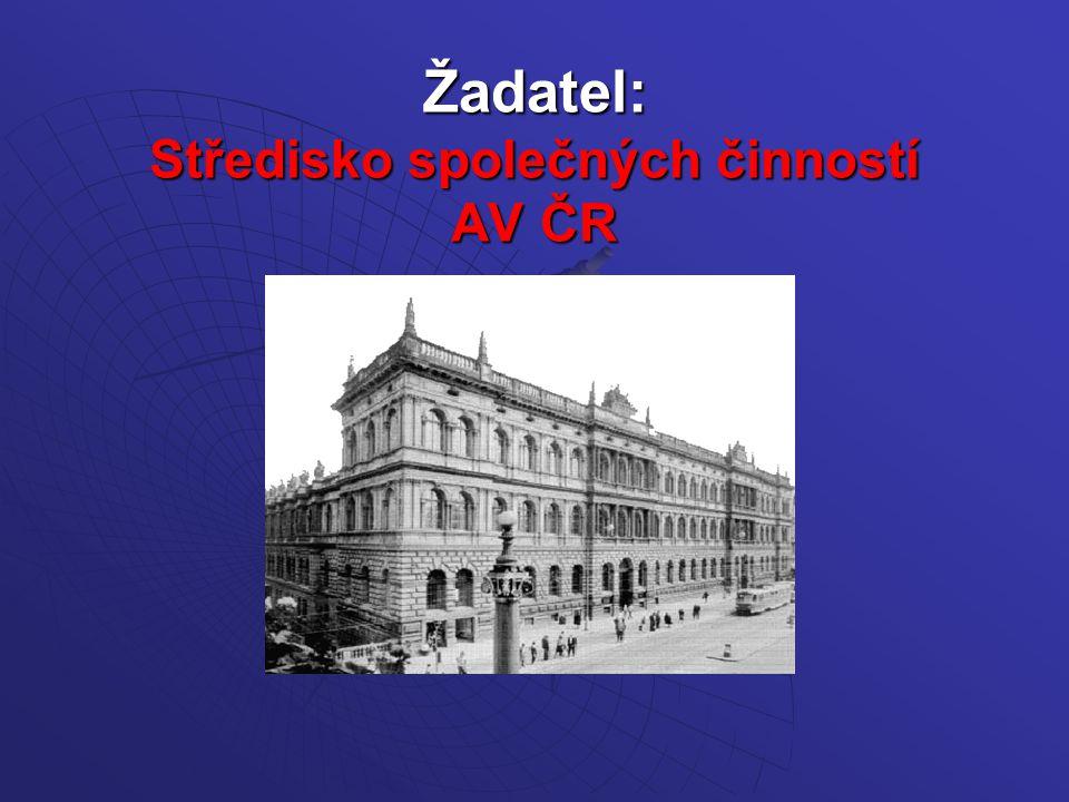 Žadatel: Středisko společných činností AV ČR