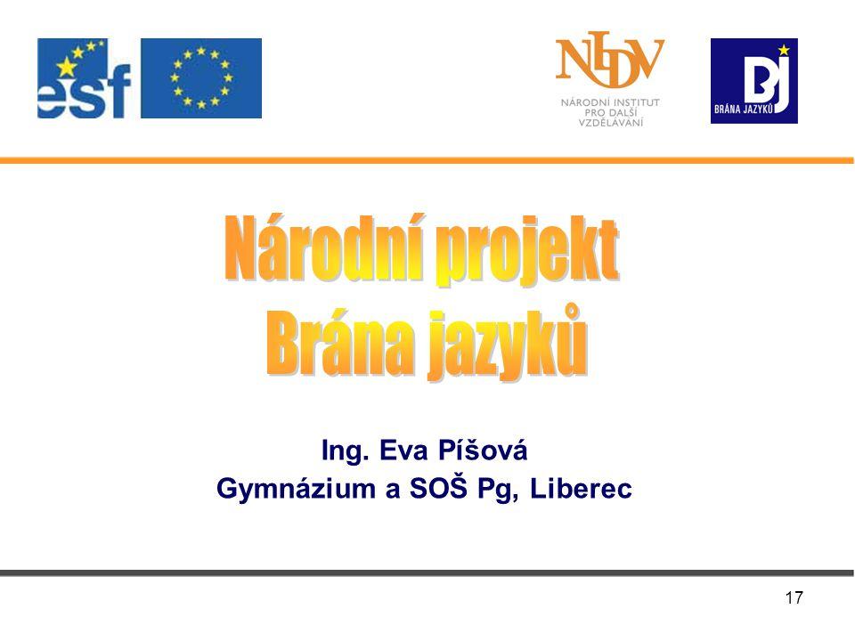 17 Ing. Eva Píšová Gymnázium a SOŠ Pg, Liberec