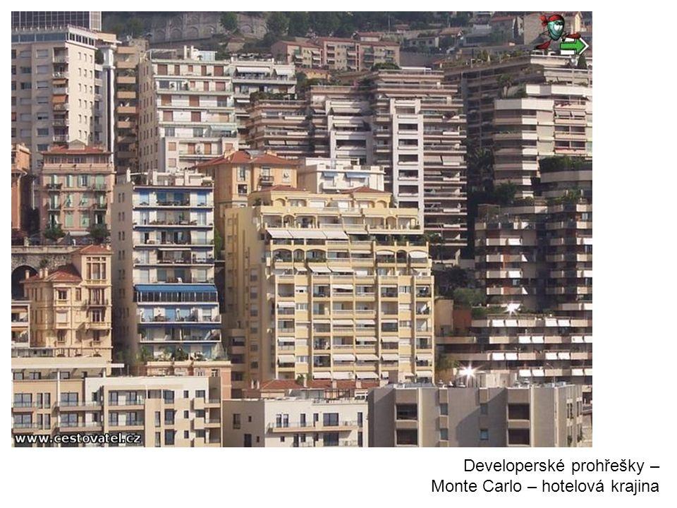 Developerské prohřešky – Monte Carlo – hotelová krajina