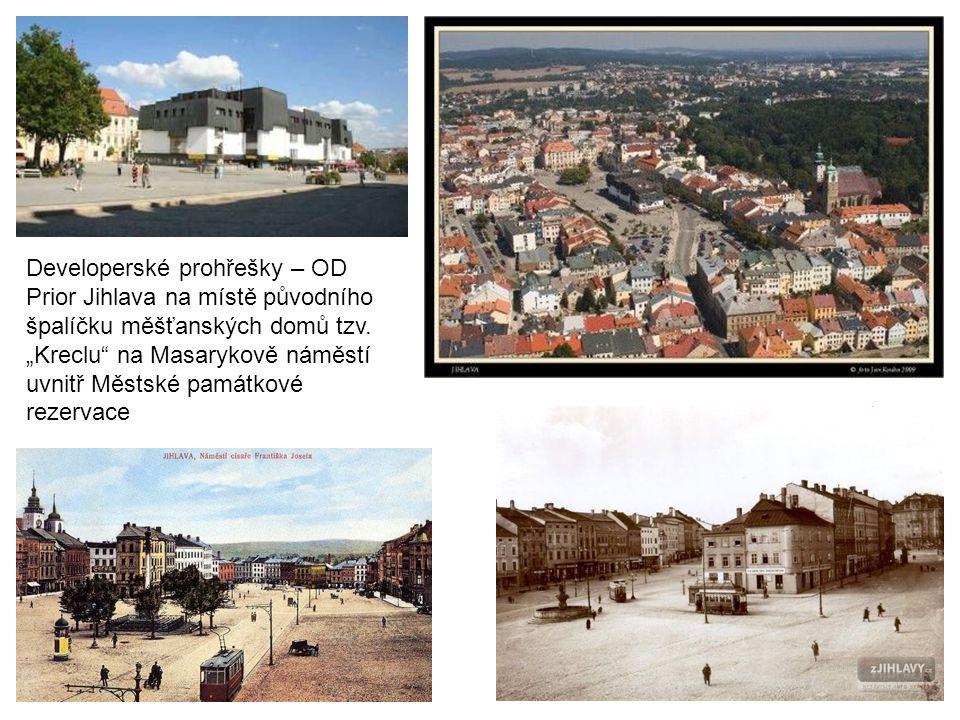 Developerské prohřešky – OD Prior Jihlava na místě původního špalíčku měšťanských domů tzv.