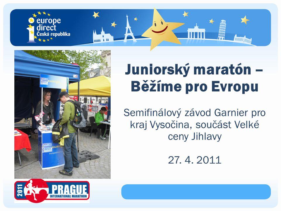 Juniorský maratón – Běžíme pro Evropu Semifinálový závod Garnier pro kraj Vysočina, součást Velké ceny Jihlavy 27.