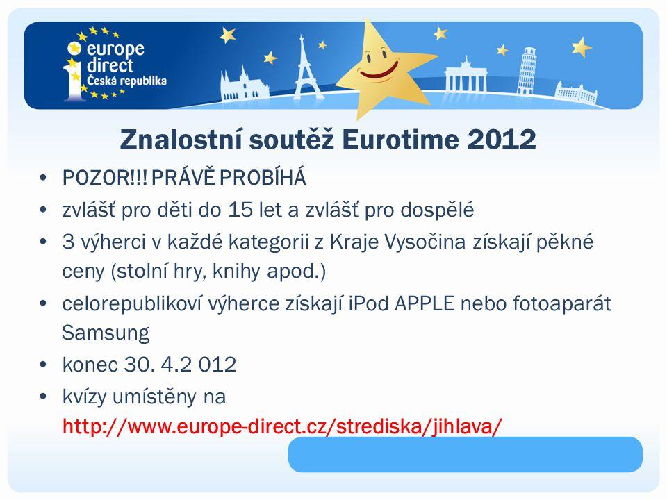 Znalostní soutěž Eurotime 2012 POZOR!!.