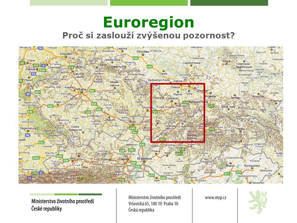 Euroregion Proč si zaslouží zvýšenou pozornost?