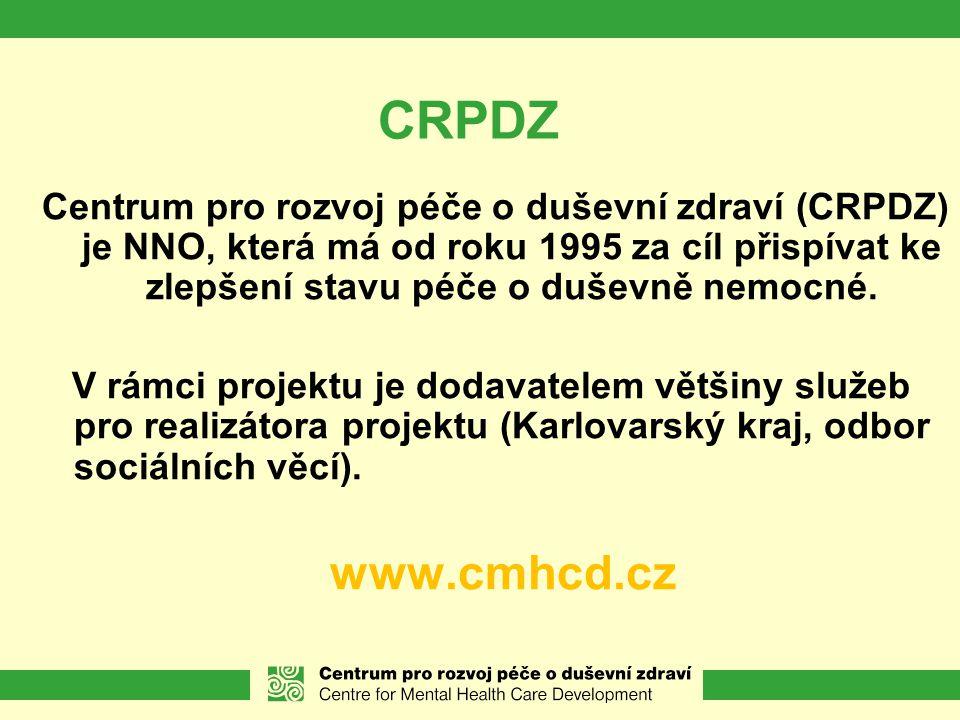 CRPDZ Centrum pro rozvoj péče o duševní zdraví (CRPDZ) je NNO, která má od roku 1995 za cíl přispívat ke zlepšení stavu péče o duševně nemocné.