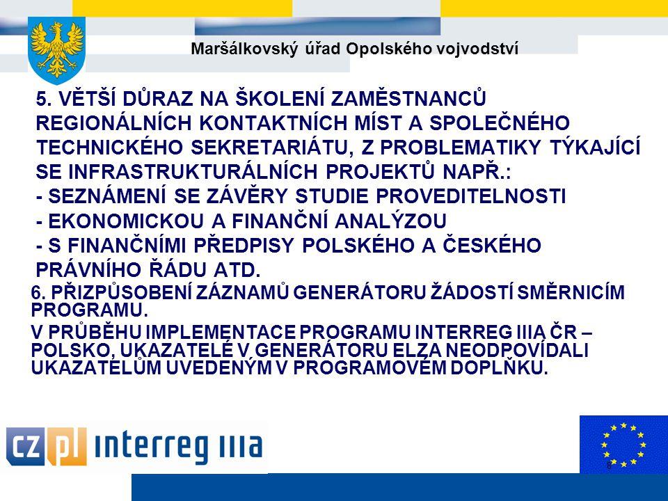 Maršálkovský úřad Opolského vojvodství 8 5.