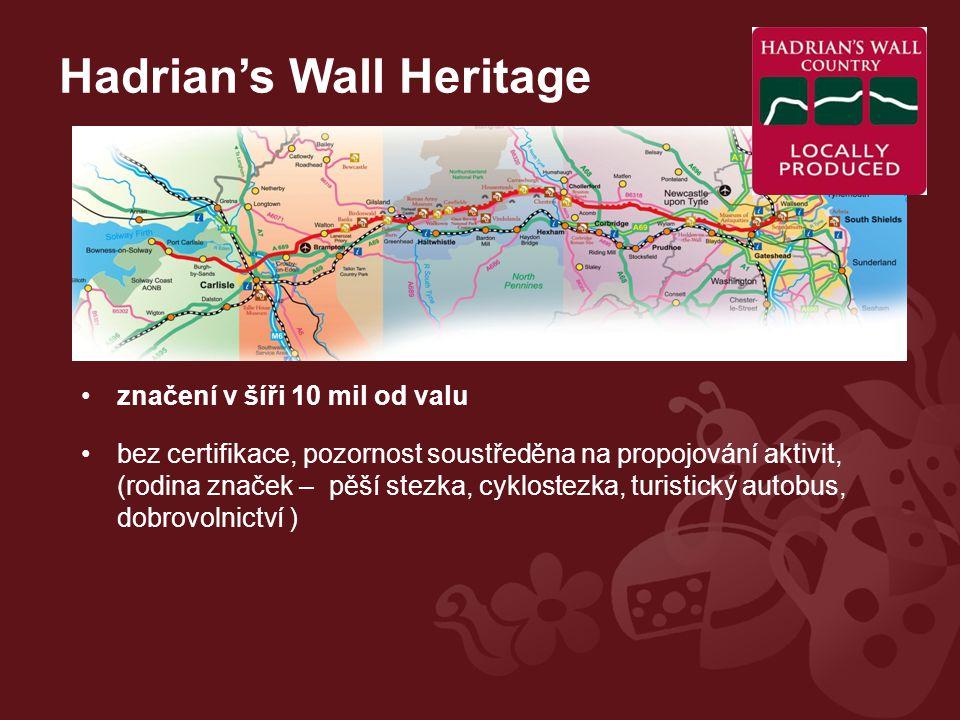 Hadrian's Wall Heritage značení v šíři 10 mil od valu bez certifikace, pozornost soustředěna na propojování aktivit, (rodina značek – pěší stezka, cyklostezka, turistický autobus, dobrovolnictví )