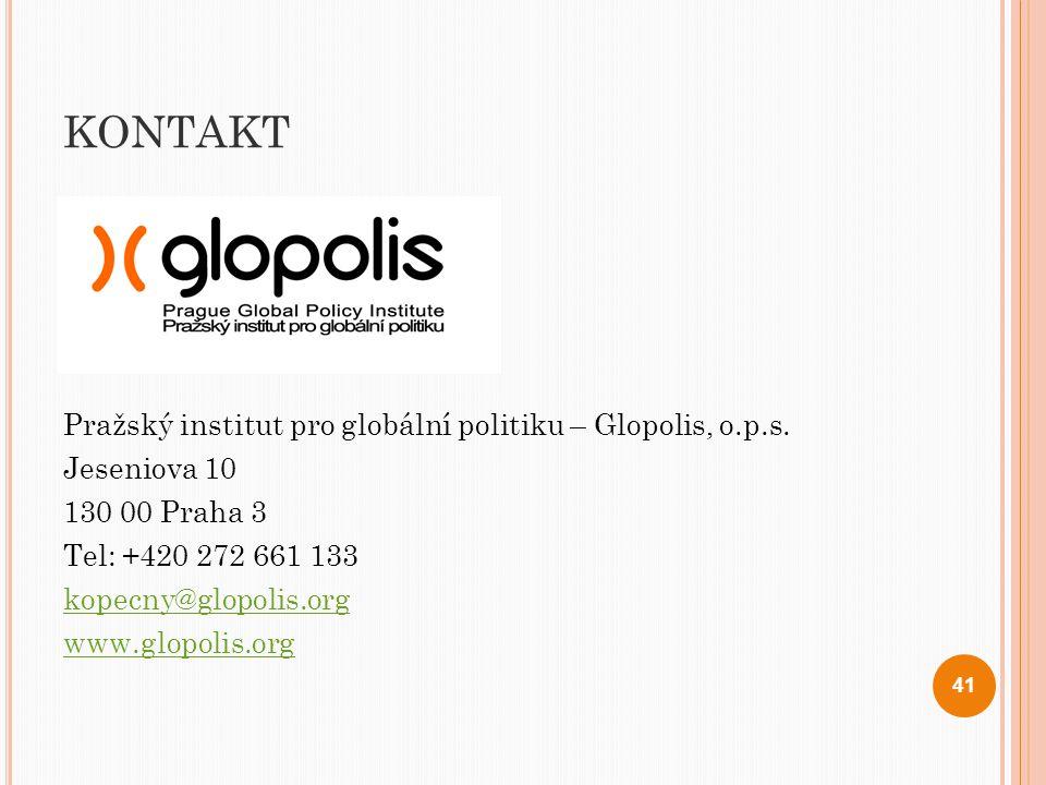 KONTAKT Pražský institut pro globální politiku – Glopolis, o.p.s. Jeseniova 10 130 00 Praha 3 Tel: +420 272 661 133 kopecny@glopolis.org www.glopolis.
