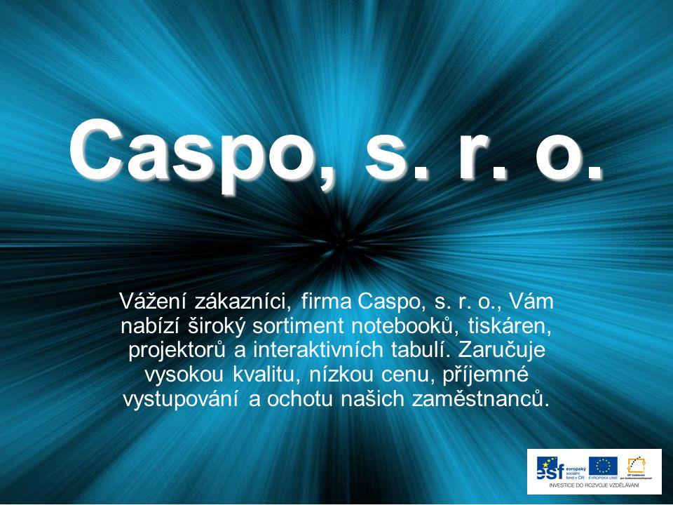 Caspo, s. r. o. Vážení zákazníci, firma Caspo, s.