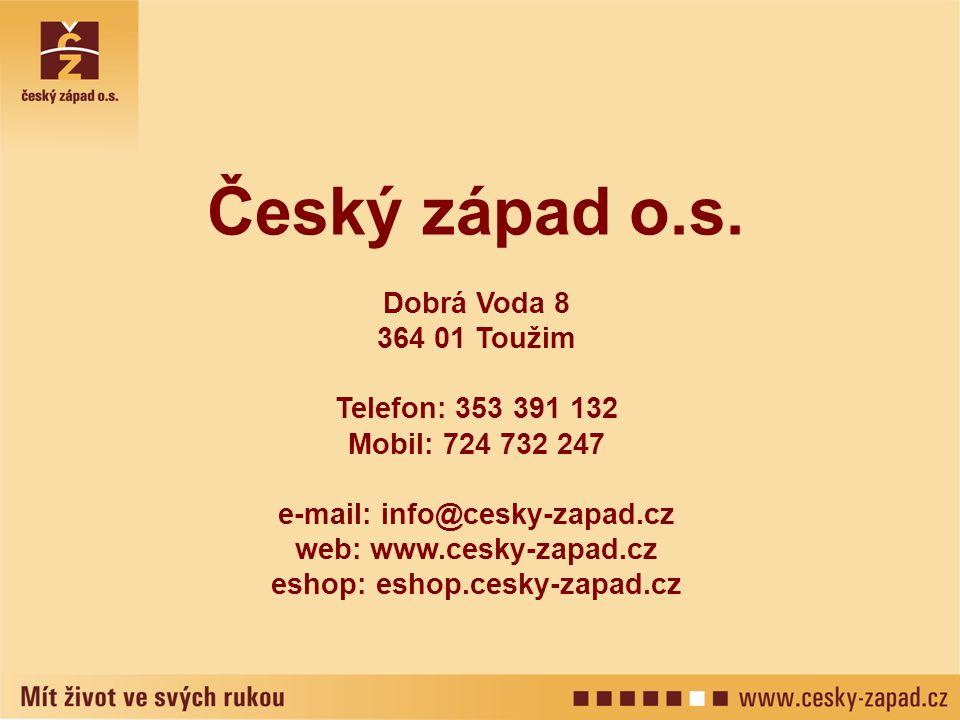 Český západ o.s. Dobrá Voda 8 364 01 Toužim Telefon: 353 391 132 Mobil: 724 732 247 e-mail: info@cesky-zapad.cz web: www.cesky-zapad.cz eshop: eshop.c