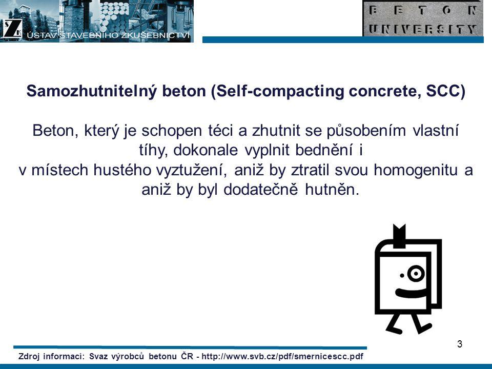 4 Zdroj informací: http://www.casopisstavebnictvi.cz/clanek.php?detail=2358 SCC (Self Compacting Concrete) Hlavní charakteristikou SCC je schopnost tečení ČB bez působení vnějších dynamických sil, odolnost proti rozměšování a segregaci a schopnost zhutnění vlastní hmotností.