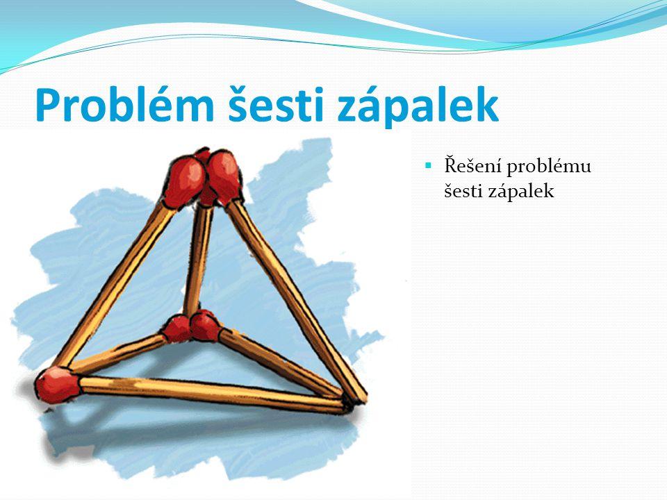 Problém šesti zápalek  Řešení problému šesti zápalek