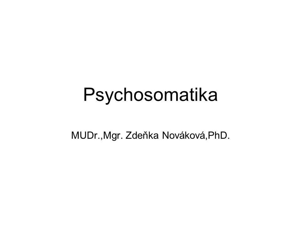 Psychosomatika MUDr.,Mgr. Zdeňka Nováková,PhD.
