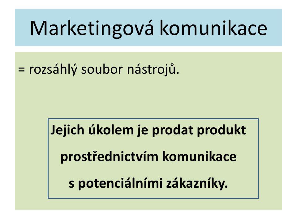 Marketingová komunikace = rozsáhlý soubor nástrojů. Jejich úkolem je prodat produkt prostřednictvím komunikace s potenciálními zákazníky.