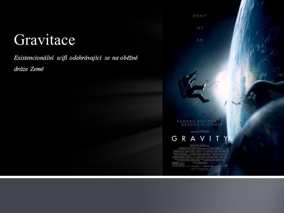 Existencionální scifi odehrávající se na oběžné dráze Země Gravitace