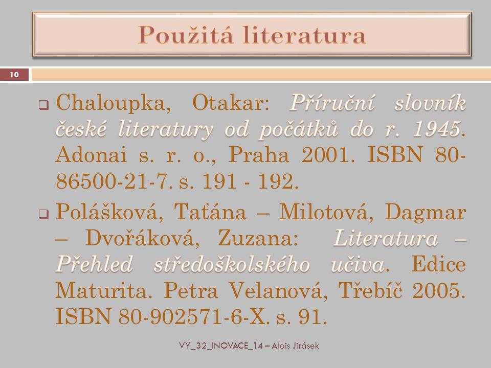 10 VY_32_INOVACE_14 – Alois Jirásek