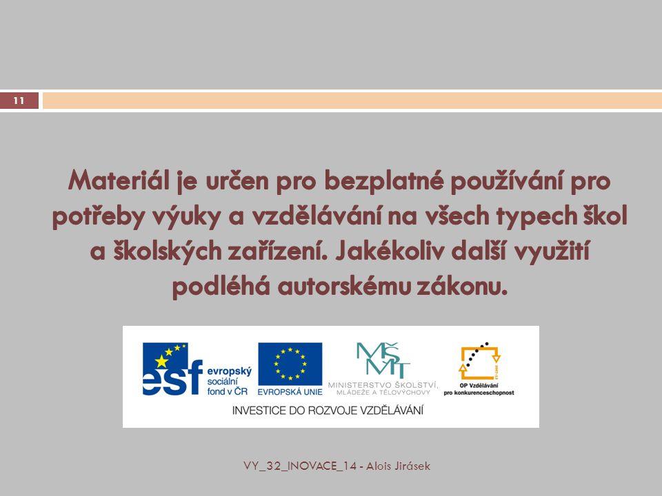 VY_32_INOVACE_14 - Alois Jirásek 11