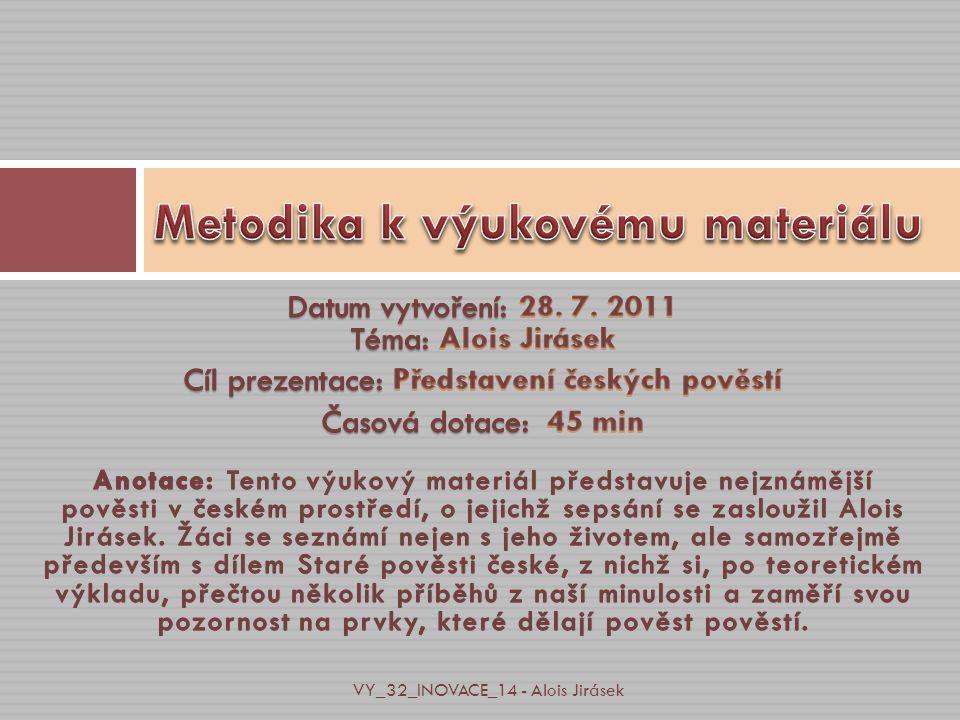 VY_32_INOVACE_14 - Alois Jirásek