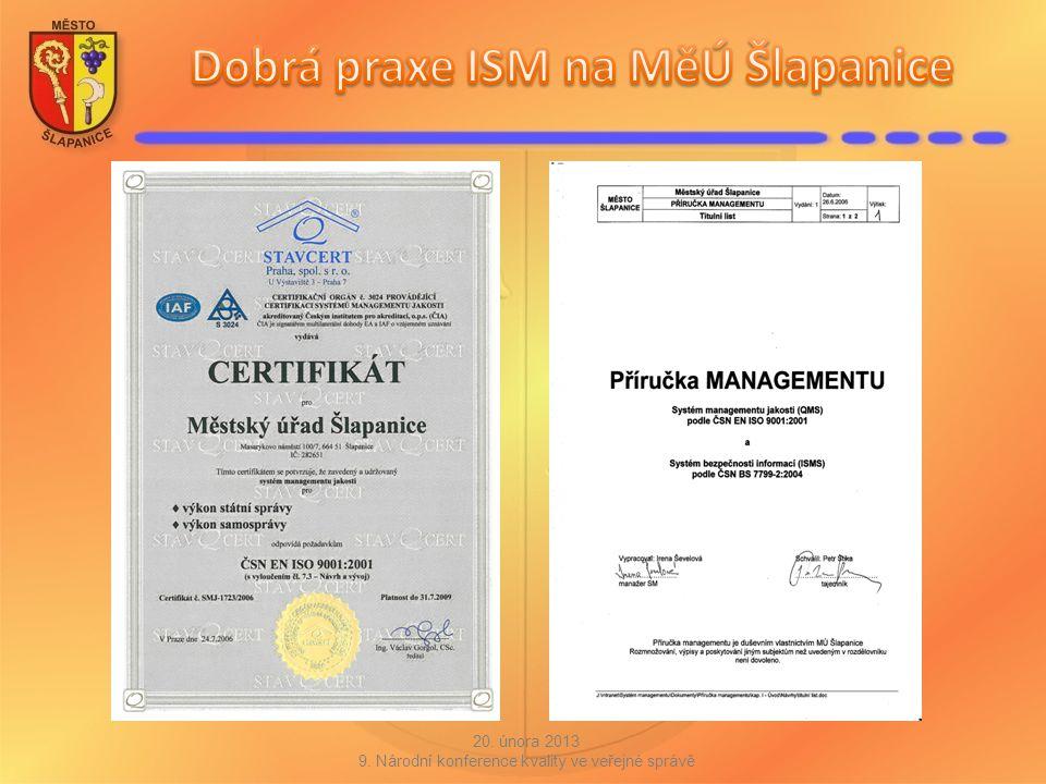 Udržování a zlepšování ISMS (jednej) zavádění identifikovaných zlepšení ISMS provádění nápravné a preventivní činnosti Certifikace systému managementu informací je nepovinná, ale je výhodná (ověření účinnosti a úplnosti systému prostřednictvím auditorů certifikační společnosti).