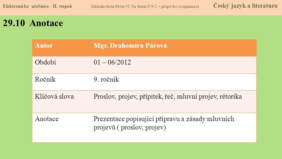 AutorMgr.Drahomíra Párová Období01 – 06/2012 Ročník9.