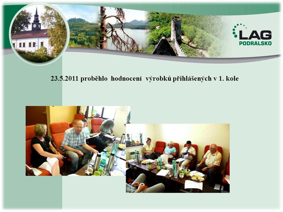 23.5.2011 proběhlo hodnocení výrobků přihlášených v 1. kole